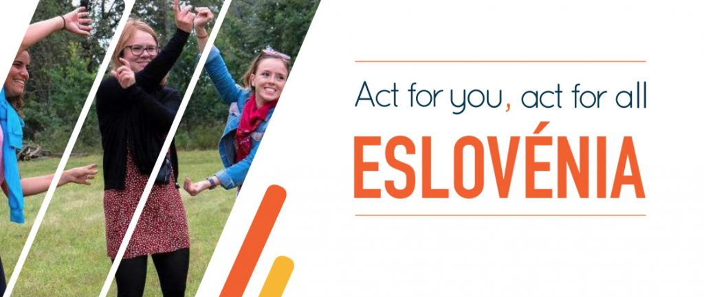 SVE | Act for you, act for all | Eslovénia | 9/12 meses | CANDIDATURA ATÉ 4 DEZ.